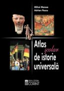 Atlas scolar de istorie universala  - Mihai Manea, Adrian Pascu