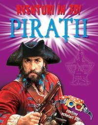 Aventuri in 3d: piratii  - Paul Harrison