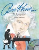 Beethoven - un album muzical (cu cd muzical)  - Lene Mayer-Skumanz, Winfried Opgenoorth