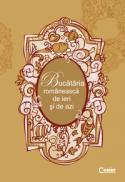 Bucataria romaneasca de ieri si de azi  -