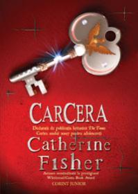 Carcera  - Catherine Fisher