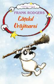 Catelul vrajitoarei - Vol. 1  - Frank Rodgers