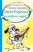 Catelul vrajitoarei si prajitura magica - vol. 3  - Frank Rodgers
