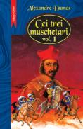 Cei trei muschetari vol I+II - Alexandre Dumas