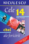 Cele 14 chei ale fericirii (Quebecor) (Cod 6384) - Betty Thorton