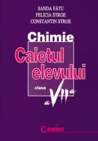 Chimie caietul elevului pt. clasa a VII-a  - Sanda Fatu, Felicia Stroe, Constantin Stroe
