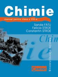 Chimie - manual pentru clasa a VIII-a  - Sanda Fatu, Felicia Stroe, Constantin Stroe