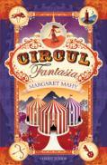 Circul fantasia  - Margaret Mahy