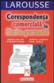 Corespondenta comerciala in limba germana - J. Boelcke, B. Straub, C. Carrere, P. Thiele