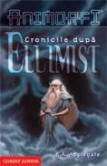 Cronicile dupa Ellimist  - K.A. Applegate