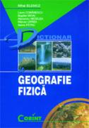Dictionar de geografie fizica  - Mihai Ielenicz si colaboratorii
