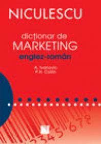 Dictionar de marketing englez-roman - A. Ivanovic, P.H. Collin