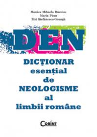 Dictionar esential de neologisme al limbii romane  - M. Busuioc, M. Paun, Z. St-Goanga