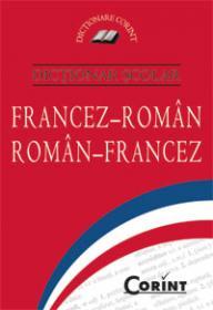 Dictionar scolar francez-roman, roman-francez  -