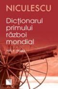 Dictionarul Primului Razboi Mondial - Ian V. Hogg