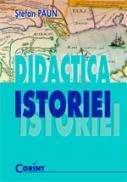 Didactica istoriei  - Stefan Paun