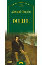 Duelul  - Alexandr Kuprin