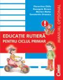 Educatie rutiera pentru ciclul primar  - F. Chifu, G. Birsan, M. Motoc, C. Stro