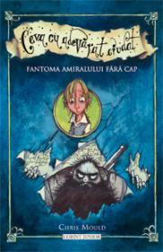 Fantoma amiralului fara cap  - Chris Mould