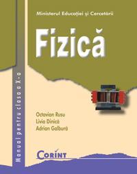 Fizica - manual pentru clasa a X-a  - Octavian Rusu, Livia Dinica, Adrian Galbura