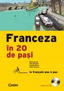 Franceza in 20 de pasi (carte cu cd)  - D. Groza, G. Belabed, C. Dobre, D. Ionescu