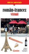 Ghid de conversatie roman-francez vizual  - Rudi Kost, Robert Valentin