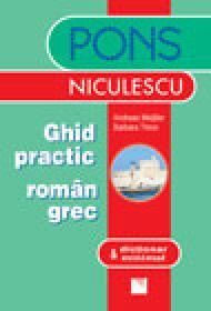 Ghid practic roman-grec & dictionar minimal - Andreas Meissler, Barbara Thron
