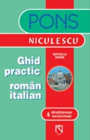 Ghid practic roman-italian & dictionar minimal - Raffaella Marini
