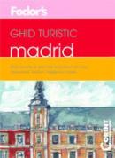 Ghid turistic Fodor`s - Madrid  - Fodor's