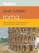 Ghid turistic Fodor`s - Roma  - Fodor's