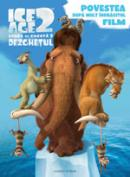 Ice age 2 - Povestea dupa mult indragitul film  -