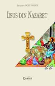 Iisus din Nazaret  - Jacques Schlosser