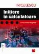 Initiere in calculatoare - Livia Emilia Magheti