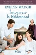 Intoarcere la brideshead  - Evelyn Waugh