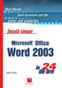 Invata singur Microsoft Office Word 2003 in 24 de ore - Heidi Steele