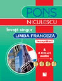 Invata singur limba franceza (incepatori) cu 4 CD-uri audio - Pascal Rousseau