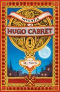 Inventia lui Hugo Cabret  - Brian Selznick
