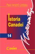 Istoria Canadei  - Paul - Andre Linteau