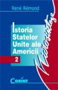 Istoria Statelor Unite ale Americii  - Rene Remond
