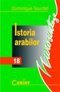 Istoria arabilor  - Dominique Sourdel