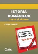Istoria romanilor. Teze cu subiect unic 2008-2009  - Eugen Palade