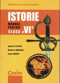 Istorie - manual pentru clasa a VI-a  - Andrei Pippidi, Monica Dvorski, Ioan Grosu