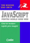 Javascript pentru world wide web  - Tom Negrino, Dori Smith