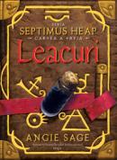 Leacuri - cartea a treia seria Septimus Heap  - Angie Sage