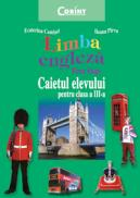 Limba engleza. Firm steps - caiet clasa a III-a  - Ecaterina Comisel, Ileana Pirvu