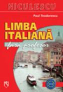Limba italiana fara profesor (Cod 2931) - Paul Teodorescu