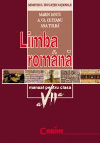 Limba romana - manual pentru clasa a VII-a  - Marin Iancu, A.Gh. Olteanu, Ana Tulba