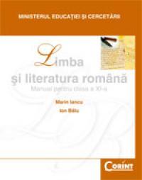 Limba si literatura romana / Iancu - cls. a XI-a  - Marin Iancu, Ion Balu