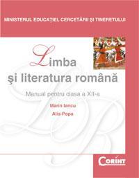 Limba si literatura romana / Iancu - cls. a XII-a  - Marin Iancu, Alis Popa