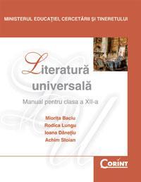 Literatura universala - manual pentru cls. a XII-a  - M. Baciu, R. Lungu, I. Danetiu, A. Stoian